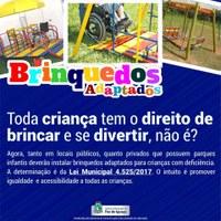 Brinquedos adaptados para crianças com deficiência já é lei em Foz!