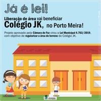 Liberação de área vai beneficiar Colégio JK, no Porto Meira
