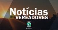 Notícias dos Vereadores - 03 de agosto de 2018
