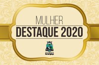 Prêmio Mulher Destaque 2020 será entregue na quarta-feira