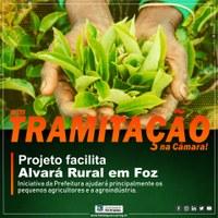 Projeto em tramitação na Câmara facilita Alvará Rural em Foz